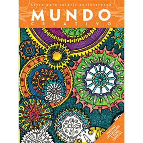Mundo Criativo - Livro para Colorir Antiestresse