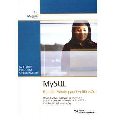 Tudo sobre 'MYSQL Guia de Estudo para Certificação'