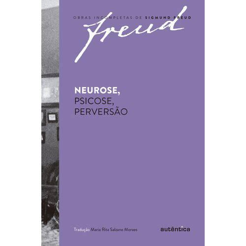 Neurose, Psicose, Perversão