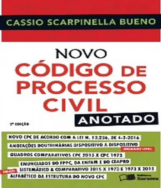 Novo Codigo de Processo Civil - Anotado - 02 Ed - Saraiva