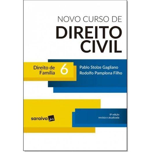 Novo Curso de Direito Civil - Vol 6 - Saraiva - 8 Ed