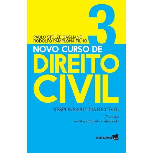 Novo Curso de Direito Civil - Vol 3 - Saraiva