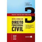 Novo Curso de Direito Processual Civil - Vol. 3 - 11ª Ed. 2018