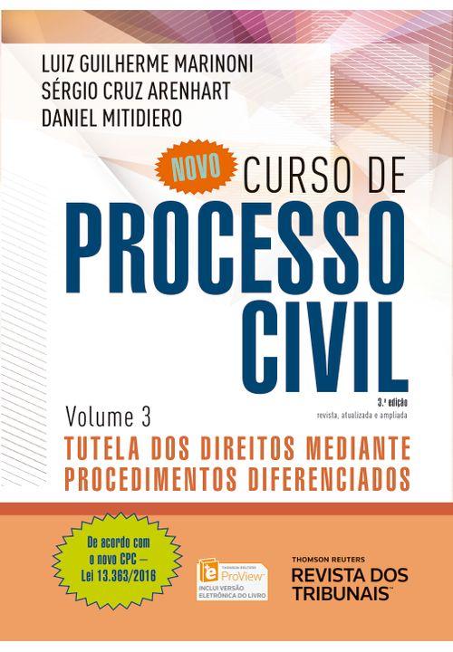 Novo Curso de Processo Civil V. 3 - Tutela dos Direitos Mediante Procedimentos Diferenciados - 3ª Edição