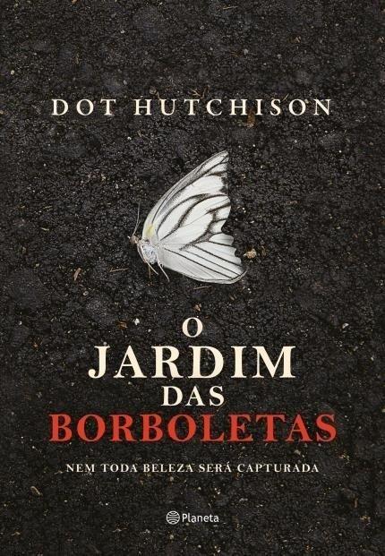 O Jardim das Borboletas - Huctchinson, Dot - Ed. Essência