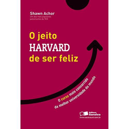 Tudo sobre 'O Jeito Harvard de Ser Feliz'