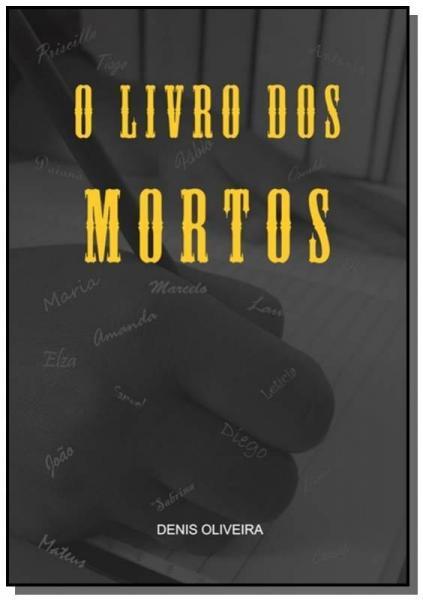 O Livro dos Mortos - Autor Independente