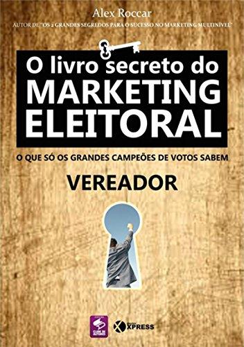 O Livro Secreto do Marketing Eleitoral