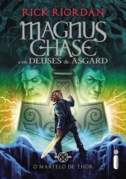 O Martelo de Thor - Série Magnus Chase e os Deuses de Asgard - Livro I...