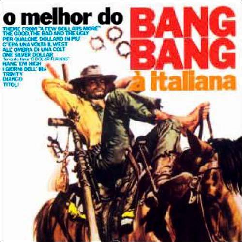 O Melhor do Bang Bang à Italiana