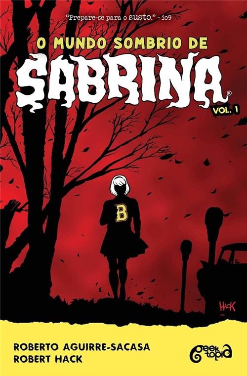 Tudo sobre 'O Mundo Sombrio de Sabrina #01'