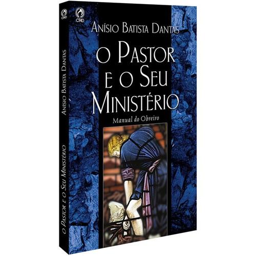 O Pastor e o Seu Ministério