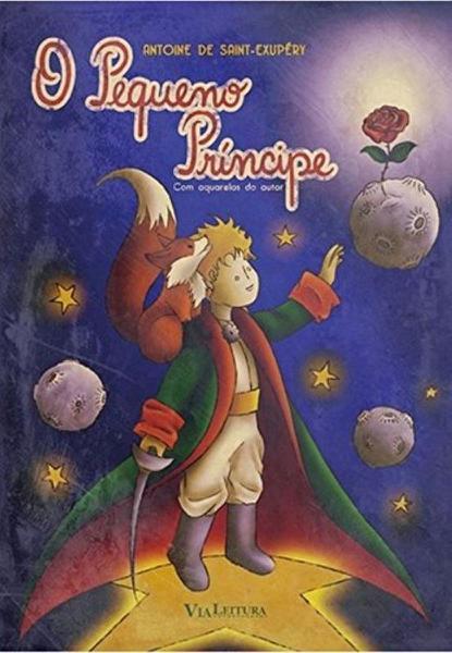 O Pequeno Principe - Via Leitura