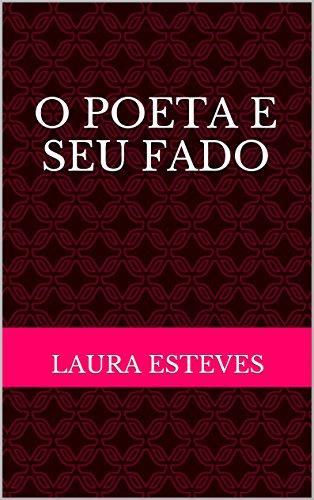 O Poeta e Seu Fado