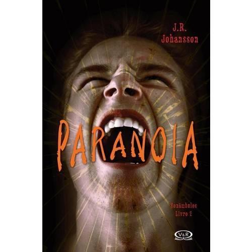 Tudo sobre 'Paranoia'