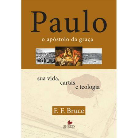 Tudo sobre 'Paulo, o Apóstolo da Graça'