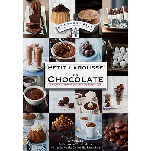 Tudo sobre 'Petit Larousse do Chocolate'
