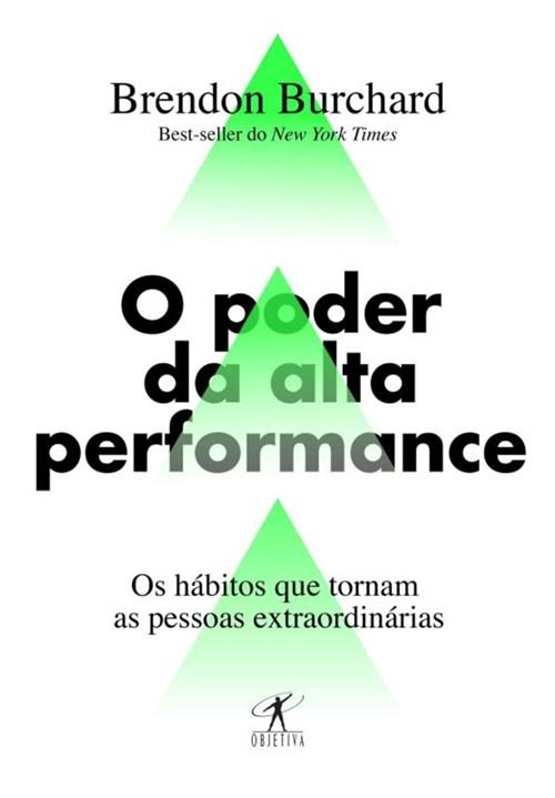 Poder da Alta Performance, o