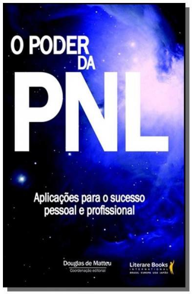 Poder da Pnl, o - Literare Books