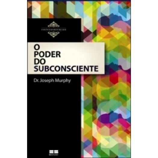 Tudo sobre 'Poder do Subconsciente, o - Best Seller'