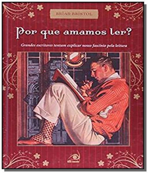 Por que Amamos Ler ? - Novo Conceito