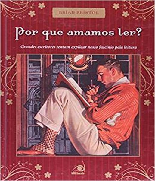Por que Amamos Ler? - Novo Conceito