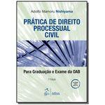 Pratica de Direito Processual Civil