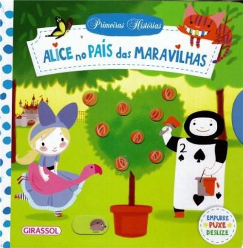 Primeiras Histórias - Alice no País das Maravilhas