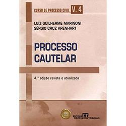 Processo Cautelar: Curso de Processo Civil - (Volume IV)