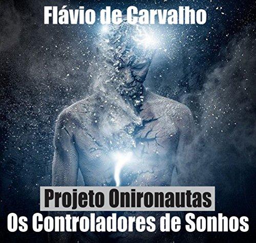 Projeto Onironautas - os Controladores de Sonhos