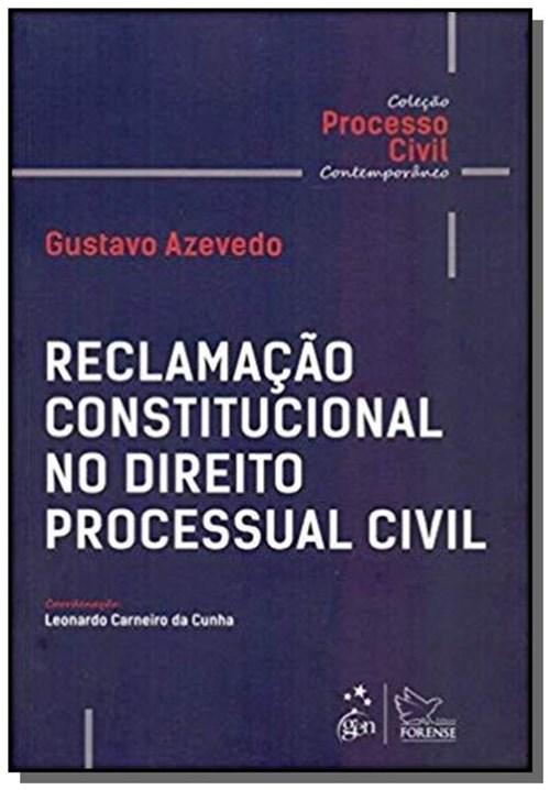 Reclamacao Constitucional no Direito Processual Civil