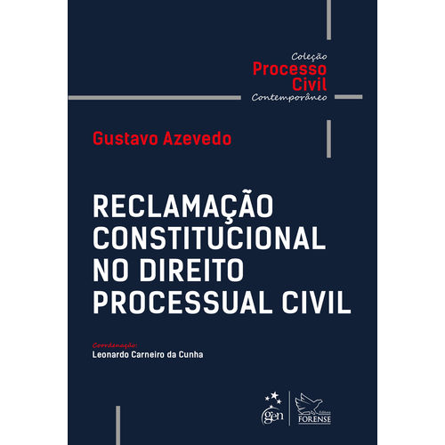 Reclamação Constitucional no Direito Processual Civil