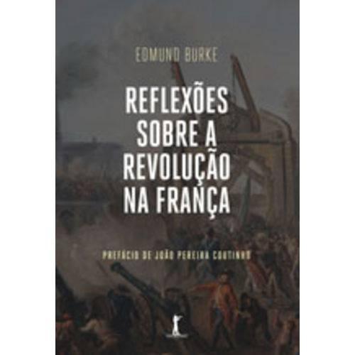 Tudo sobre 'Reflexoes Sobre a Revoluçao na França'