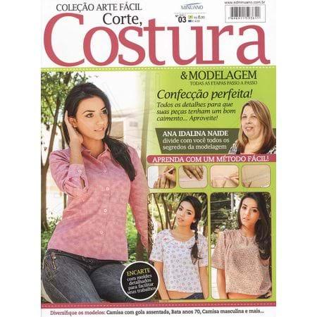 Tudo sobre 'Revista Corte, Costura & Modelagem Ed. Minuano Nº03'