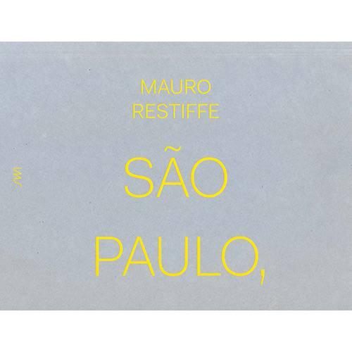 Tudo sobre 'São Paulo - Fora de Alcance 1ª Ed'