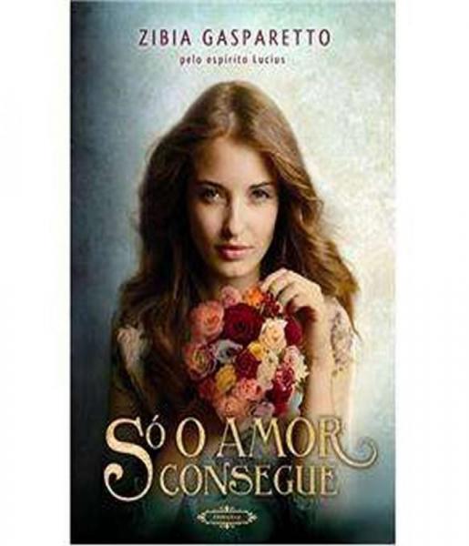So o Amor Consegue - Brochura - Espaco Vida Consciencia
