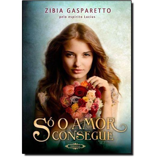 So o Amor Consegue - Brochura - Vida e Consciencia