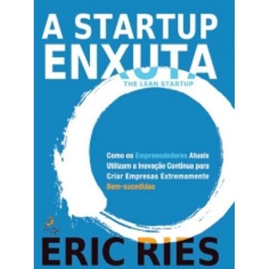 Tudo sobre 'Startup Enxuta, a - Lua de Papel'