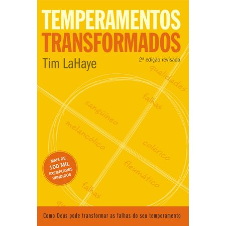 Tudo sobre 'Temperamentos Transformados'
