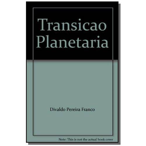Tudo sobre 'Transicao Planetaria'