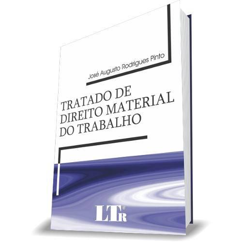 Tratado de Direito Material do Trabalho