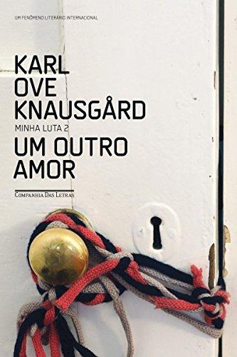 Um Outro Amor (Minha Luta Livro 2)