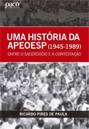 Uma Historia da Apeoesp - Paco Editorial