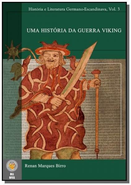 Uma Historia da Guerra Viking - Autor Independente