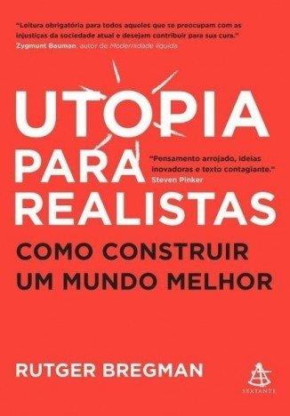 Utopia para Realistas - Rutger Bregman