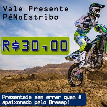 Vale Presente Penoestribo R$ 30,00
