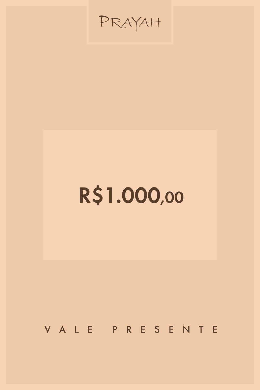 Vale-Presente R$1.000 / R$1.000,00