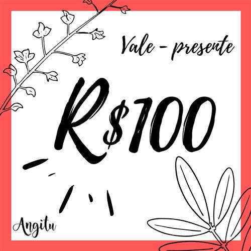 Vale-Presente - R$100