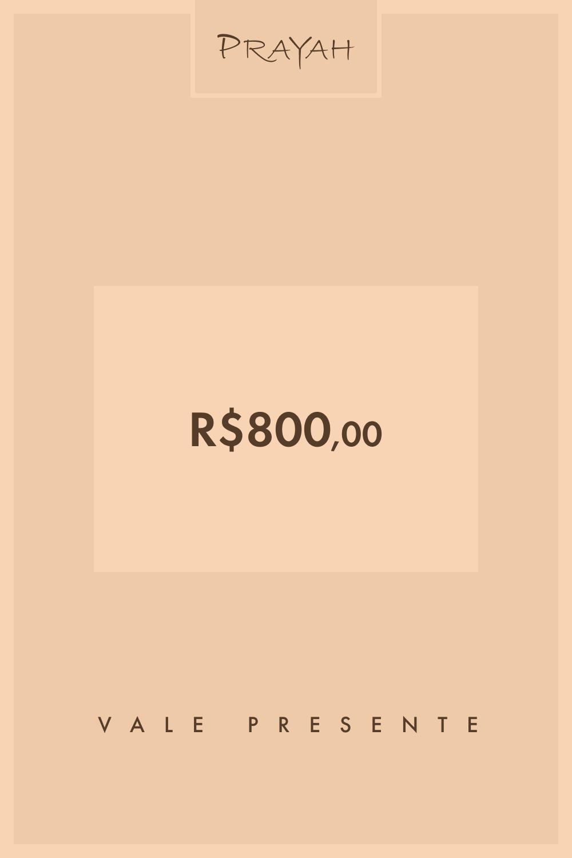 Vale-Presente R$800 / R$800,00