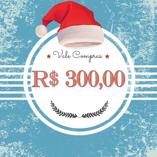 Vale Presentes - R$ 300,00
